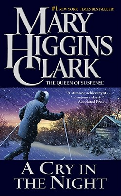 A Cry in the Night By Clark, Mary Higgins